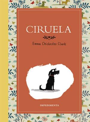 Emma Chichester Clark | Ciruela