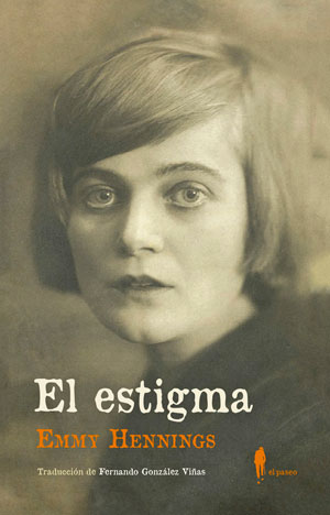 Emmy Hennings | El estigma