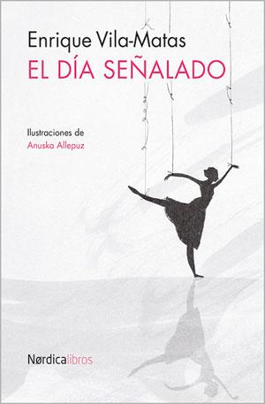 Enrique Vila-Matas | El día señalado