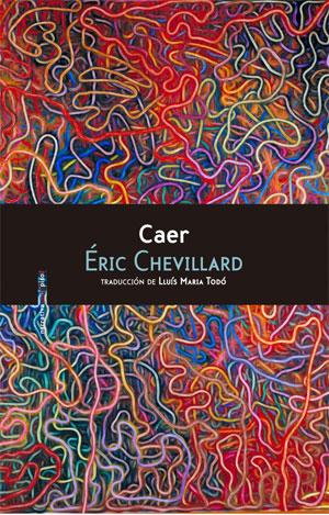 Éric Chevillard | Caer