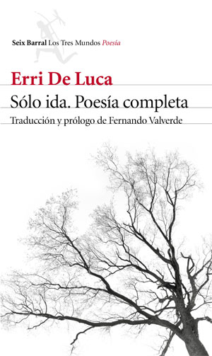 Erri De Luca | Sólo ida