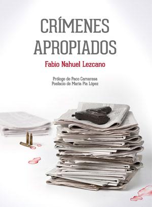 Fabio Nahuel Lezcano | Crímenes apropiados