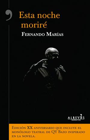 Fernando Marías | Esta noche moriré