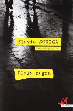 Flavio Soriga   Pluja negra