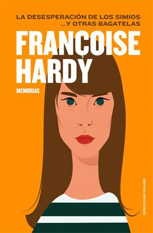 Françoise Hardy | La desesperación de los simios... y otras bagatelas