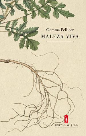 Gemma Pellicer | Maleza viva