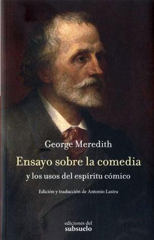 George Meredith | Ensayo sobre la comedia y los usos del espíritu cómico
