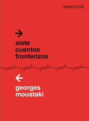 Georges Moustaki | Siete cuentos fronterizos