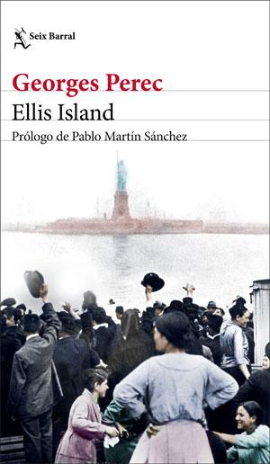Georges Perec | Ellis Island