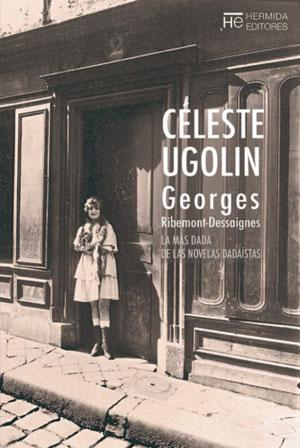 Georges Ribemont-Dessaignes | Céleste Ugolin