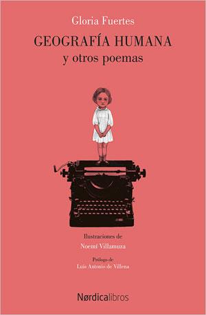 Gloria Fuertes | Geografía humana y otros poemas