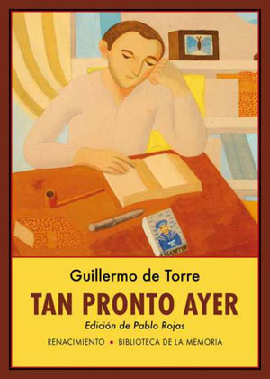 Guillermo de Torre | Tan pronto ayer