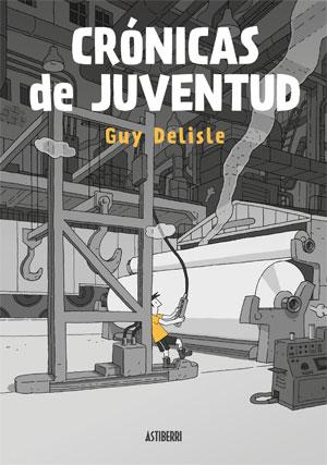 Guy Delisle | Crónicas de juventud