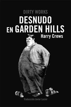 Harry Crews | Desnudo en Garden Hills