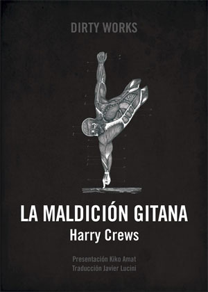 Harry Crews | La maldición gitana