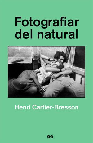 Henri Cartier-Bresson | Fotografiar del natural