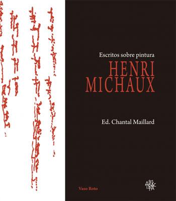 Henri Michaux | Escritos sobre pintura