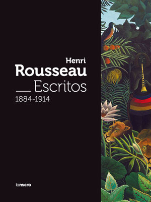 Henri Rousseau | Escritos 1884 -1914