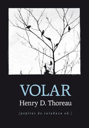 Henry D. Thoreau | Volar