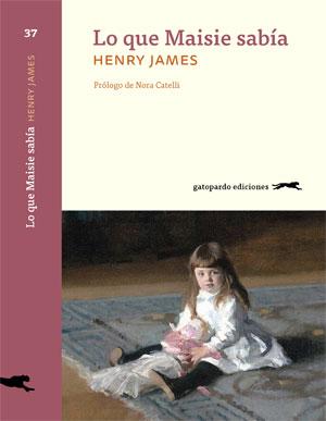 Henry James | Lo que Maisie sabía