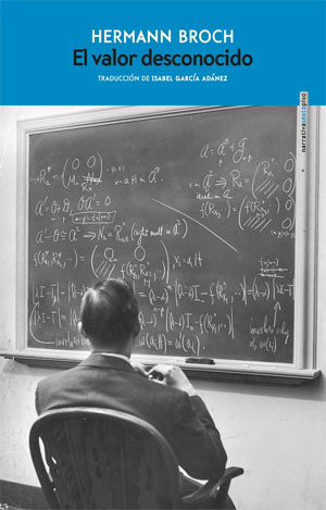 Hermann Broch | El valor desconocido