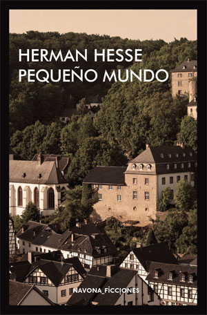 Hermann Hesse | Pequeño mundo