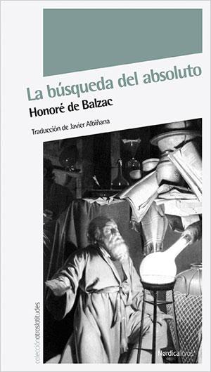 Honoré de Balzac | La búsqueda del absoluto