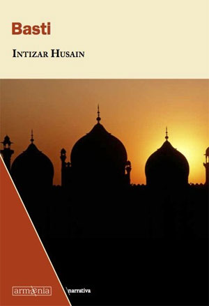 Intizar Husain | Basti