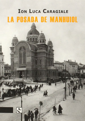 Ion Luca Caragiale | La posada de Manhuiol