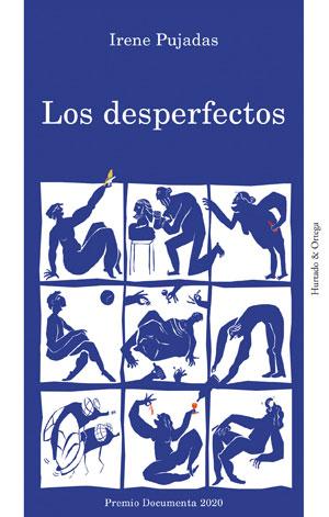 Irene Pujadas   Los desperfectos