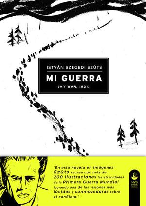 István Szegedi Szüts | Mi Guerra
