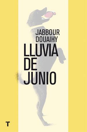 Jabbour Douaihy   Lluvia de junio