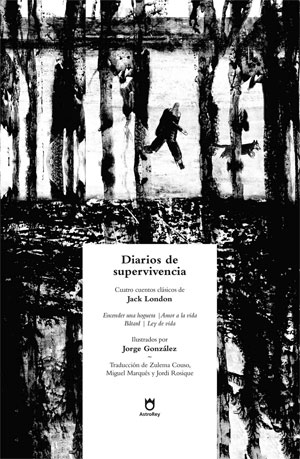 Jack London | Diarios de supervivencia