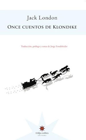 Jack London | Once cuentos de Klondike