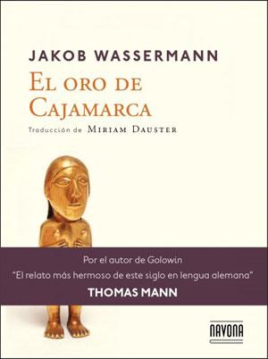 Jakob Wassermann | El oro de Cajamarca
