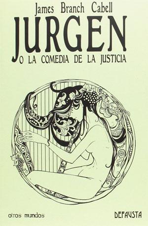 James Branch Cabell | Jurgen o la comedia de la justicia