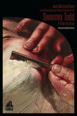 James Malcolm Rymer y Thomas Peckett Prest | Sweeney Todd. El collar de perlas