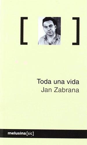 Jan Zabrana | Toda una vida