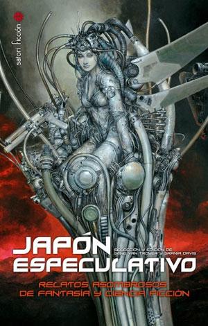 Japón especulativo. Relatos asombrosos de fantasía y ciencia ficción