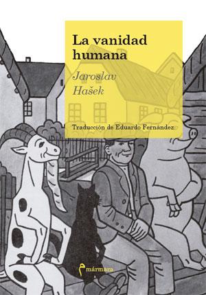 Jaroslav Hašek | La vanidad humana