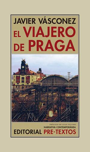 Javier Vásconez | El viajero de Praga
