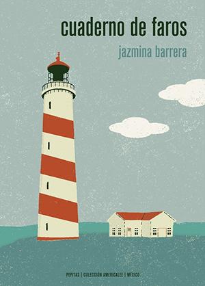 Jazmina Barrera | Cuaderno de faros