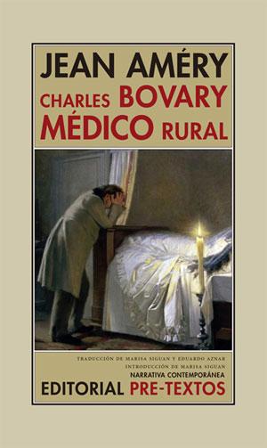 Jean Améry | Charles Bovary, médico rural