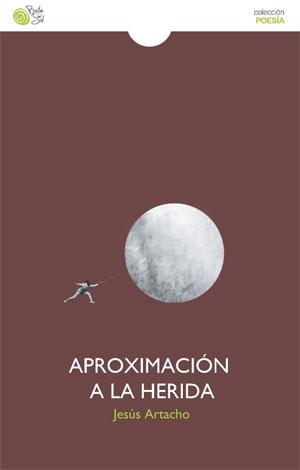 Jesús Artacho | Aproximación a la herida