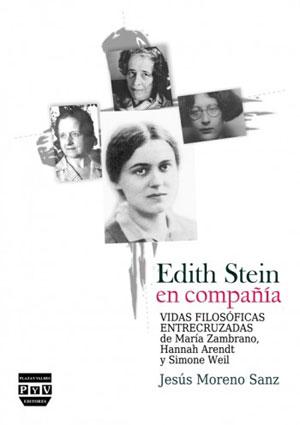 Jesús Moreno Sanz | Edith Stein en compañía