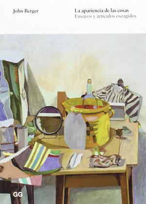 John Berger | La apariencia de las cosas