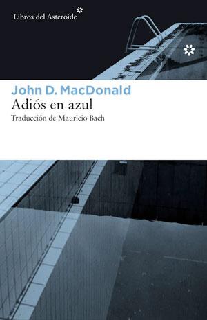 John D. MacDonald | Adiós en azul
