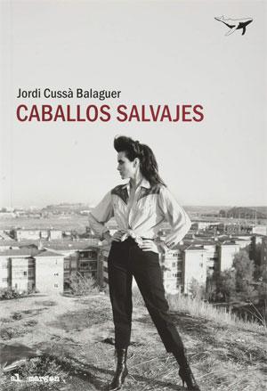 Jordi Cussà | Caballos salvajes