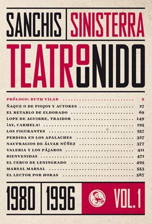 José Sanchis Sinisterra | Teatro unido VOL. 1 (1980-1996)