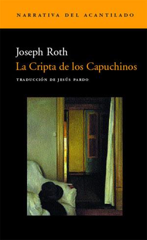 Joseph Roth | La Cripta de los Capuchinos